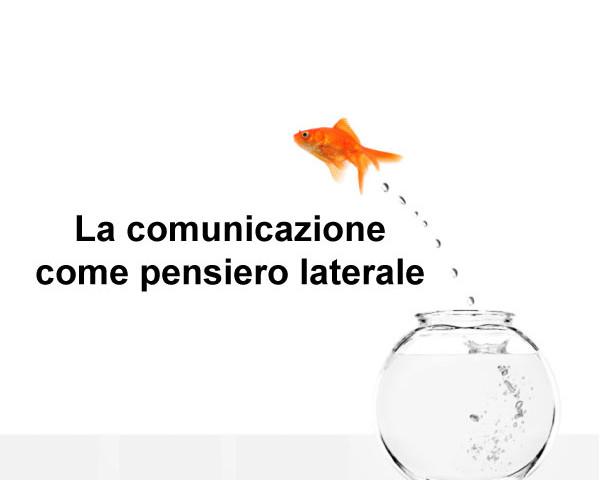 La comunicazione come pensiero laterale ad Ampioraggio